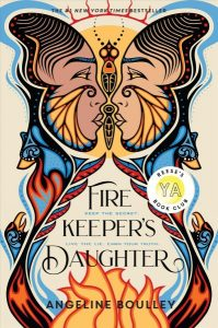 YA Firekeeper's daughter