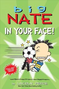 Big Nate in your face