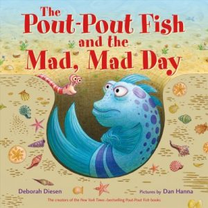 Pout-pout fish and the mad mad day